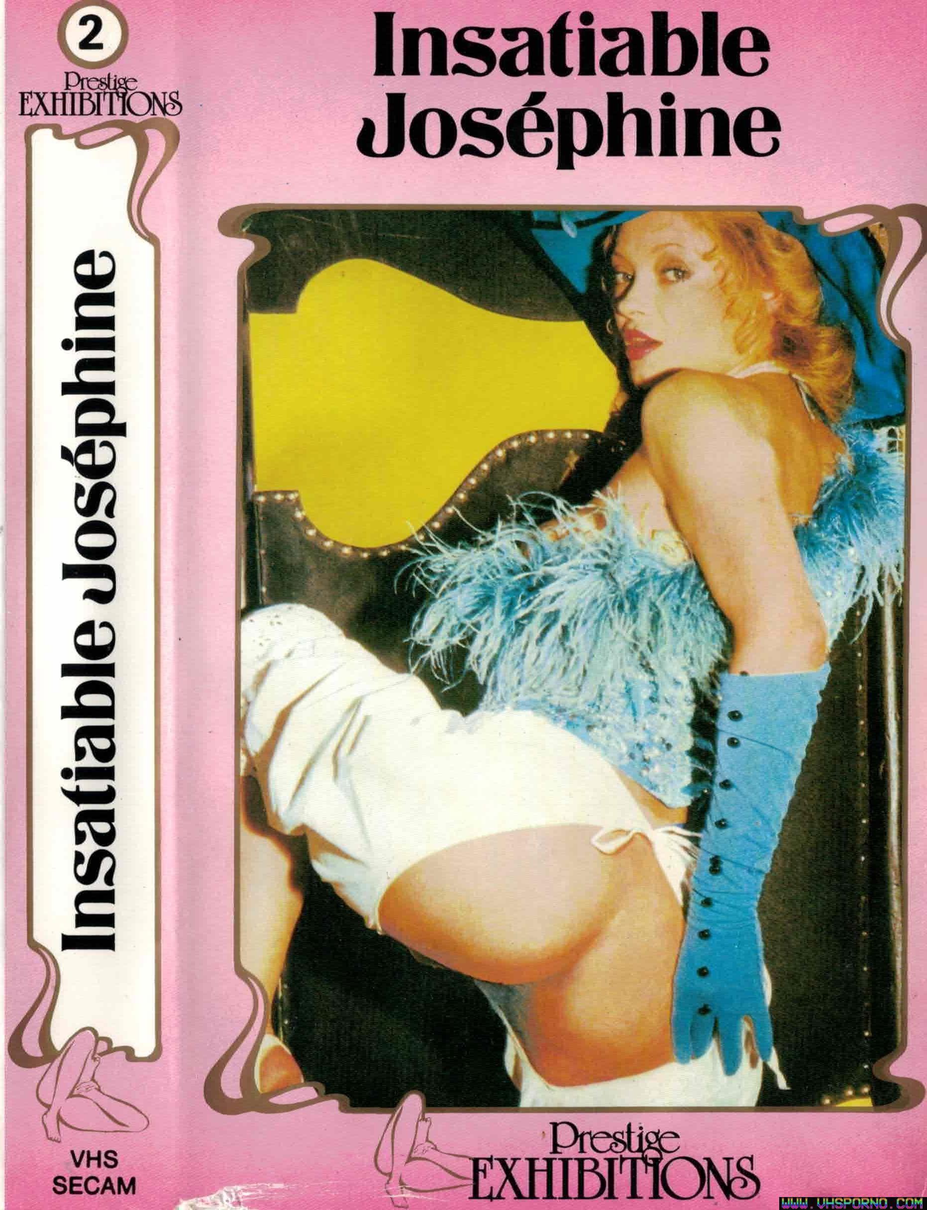 Pochette de Chronique du film porno Insatiable Joséphine sorti en 1976 • VHS Porno